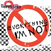 Everything I'm Not by The Veronicas