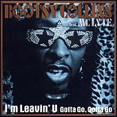 I'm Leavin' U by Bootsy Collins