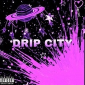 Drip City by Pur3cam