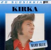 20 Suosikkia / Mamy Blue by Kirka