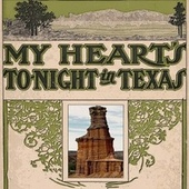 My Heart's to Night in Texas by J.J. Johnson