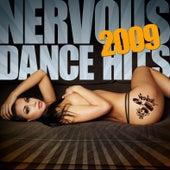 Nervous Dance Hits 2009 de Various Artists