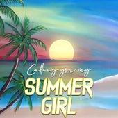 Calling You My Summer Girl de DoctorWild