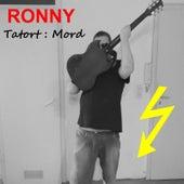 Tatort : Mord von Ronny