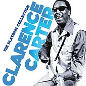 The Platinum Collection by Clarence Carter