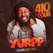 Yurpp (feat. Mickey Factz) von 410troub