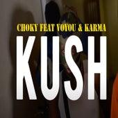 KUSH van Choky