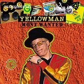 Most Wanted Series - Yellowman by Yellowman