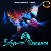 8D Bollywood Romance by Various Artists