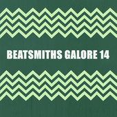 BEATSMITHS GALORE 14 by Various Artists