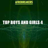TOP BOYS AND GIRLS 4 by Various Artists