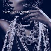 KABIYESI DONS 15 by Various Artists