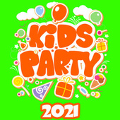 Kids Party 2021 by Various Artists