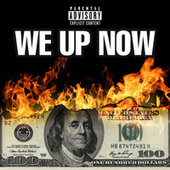 We Up Now by Jay2drippy