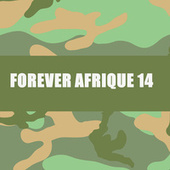 FOREVER AFRIQUE 14 by Various Artists