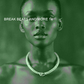 BREAK BEATS AND MORE 14 von Various Artists