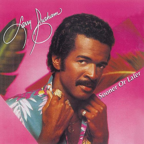 Sooner Or Later by Larry Graham