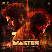 Master (Telugu) (Original Motion Picture Soundtrack) by Anirudh Ravichander