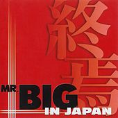 In Japan by Mr. Big