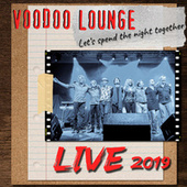 Let´s Spend the Night Together (Live 2019) by Voodoo Lounge
