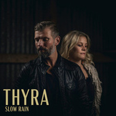 Slow Rain de Thyra