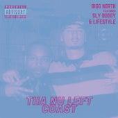 Tha Nu Left Coast (feat. Sly Boogy & Lifestyle) fra Bigg North