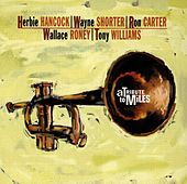 A Tribute To Miles de Herbie Hancock
