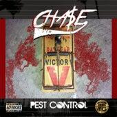 PEST CONTROL by Cha$E