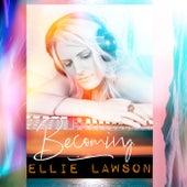 Becoming von Ellie Lawson