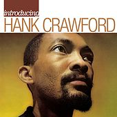 Introducing Hank Crawford by Hank Crawford