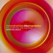 The Art Of The Trio Vol. 5: Progression by Brad Mehldau