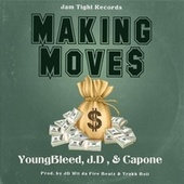 Making Moves by Jam Tight Records