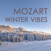 Mozart - Winter Vibes by W.A.Mozart