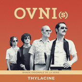 OVNI(s) (Bande Originale de la Série) de Thylacine