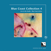 Blue Coast Collection 4 (Audiophile Edition SEA) by Blue Coast Artists