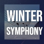 Winter Symphony by Various Artists