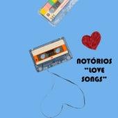 Notórios Love Songs by Notórios