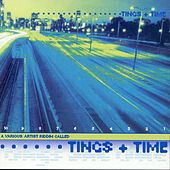 Tings + Time by Various Artists