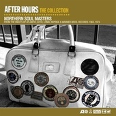 After Hours The Collection: Northern Soul Masters von After Hours
