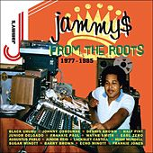 Jammys From The Roots [1977-1985] by Various Artists
