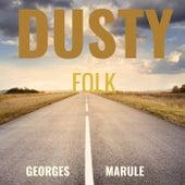 Dusty Folk de Georges Marule