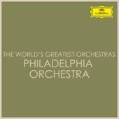 The World's Greatest Orchestras - Philadelphia Orchestra di Philadelphia Orchestra