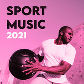 Sport Music 2021 de Various Artists