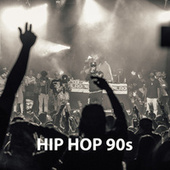 Hip Hop 90s by Various Artists