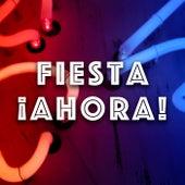 Fiesta ¡Ahora! von Various Artists