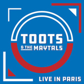 Live in Paris (Live) by Toots and the Maytals