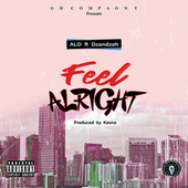 Feel Alright by Al-D
