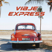 Viaje Express by Various Artists