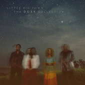 The Dusk Collection von Little Big Town