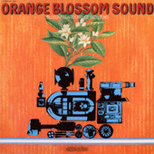 Orange Blossom Sound by Orange Blossom Sound